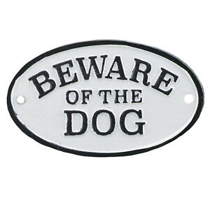 Cast Iron Plaque Sign - Beware Of The Dog - Black & White