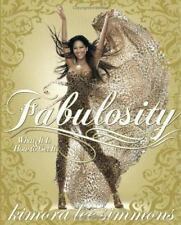 NEW - Fabulosity: What It Is and How to Get It by Simmons, Kimora Lee