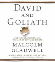 David and Goliath : Underdogs, Misfits, and the Art of Battling Giants - GOOD