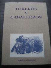 LIBRO TOROS TOREROS Y CABALLEROS. ENRIQUE ASIN. ZARAGOZA 1994. TAUROMAQUIA