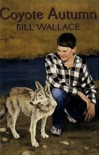 Coyote Autumn, Wallace, Bill, Good Condition, Book