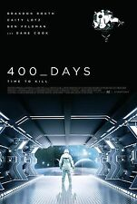 400 DAYS MANIFESTO FANTASCIENZA SCIFI BRANDON ROUTH CAITY LOTZ FELDMAN COOK