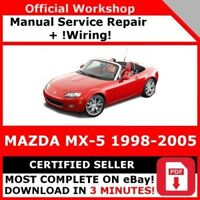 FACTORY WORKSHOP SERVICE REPAIR MANUAL MAZDA MX-5 1998-2005 +WIRING