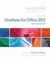 Exploring for Office 2013: Exploring Getting Started with Microsoft OneNote...