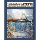 Narrow Gauge and Short Line GAZETTE: Nov. / Dec. 2019 -- BRAND NEW issue