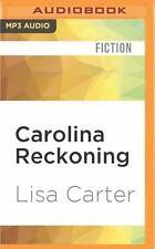 Carolina Reckoning by Lisa Carter (2016, MP3 CD, Unabridged)