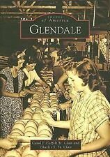 Glendale   AZ  Images of America