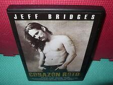 CORAZON ROTO - JEFF BRIDGES -
