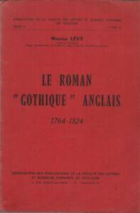 "RARISSIME EO THÈSE + MAURICE LÉVY : LE ROMAN "" GOTHIQUE "" ANGLAIS 1764 - 1824"