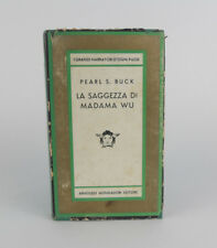 La saggezza di madama wu Pearl S. Buck Mondadori I GRANDI NARRATORI D'OGNI PAESE