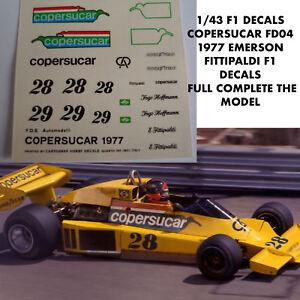 1/43 F1 DECALS CAR COPERSUCAR FD04 1977 EMERSON FITTIPALDI F1 Car Collection