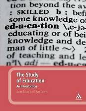 The Study of Education: An Introduction by Jane Bates, Susan Lewis (Paperback, …