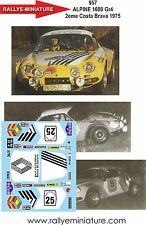DÉCALS 1/43 réf 957 Renault  ALPINE 1600 Gr4 2eme Costa Brava 1975