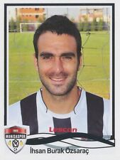 N°298 IHSAN BURAK OZSARAC # TURKEY MANISASPOR STICKER PANINI SUPERLIG 2011