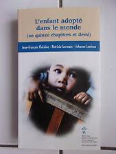 L'enfant adopté dans le monde en quinze chapitres et demi ( Chicoine / Germain..