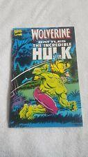 WOLVERINE BATTLES THE INCREDIBLE HULK 1ST PRINT (1989) ORIG.PRESENTED IN HULK...
