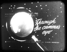 16mm, THRU THE CAMERA'S EYES, 1955, Warner-Vitaphone, Robert Youngson