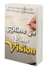 believe in your vision eBook Pdf With Master Resell Rights