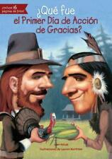 QUT FUE EL PRIMER DFA DE ACCI=N DE GRACIAS? / WHAT WAS THE FIRST THANKSGIVING? -