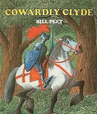 NEW Cowardly Clyde by Bill Peet