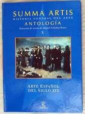 ARTE ESPAÑOL DEL SIGLO XIX - ANTOLOGIA SUMMA ARTIS - TOMO X - VER INDICE