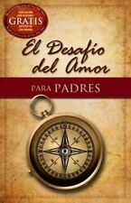 NEW - El Desafio del Amor para Padres (Spanish Edition)
