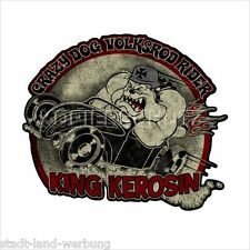 493 King Kerosin CRAZY DOG Volksrod Adesivi Sticker Oldschool Rockabilly Retrò
