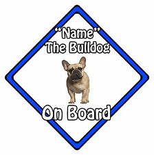Personalised Dog On Board Car Safety Sign - French Bulldog On Board Blue