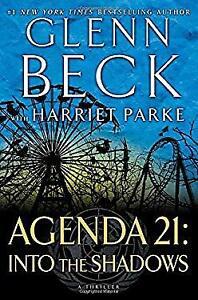 Agenda 21 : Into the Shadows Hardcover Glenn Beck