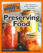 NEW The Complete Idiot's Guide to Preserving Food by Karen K. Brees Paperback Bo