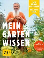 Wolf-Dieter Storl Der Selbstversorger: Mein Gartenwissen