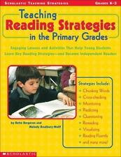 Teaching Reading Strategies In The Primary Grades: Engaging Lessons and Activiti