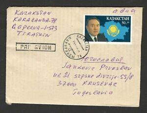 KAZAKHSTAN TO YUGOSLAVIA, SERBIA -NICE LETTER-President Nursultan Nazyrbaev (79)