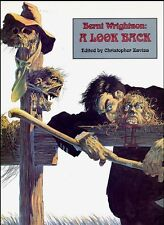 RARE EO N° 700 EXEMPLAIRES BERNI WRIGHTSON + HARLAN ELLISON : A LOOK BACK