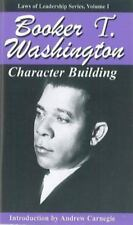BOOKER T. WASHINGTON - Character Building (Laws of Leadership) - PAPERBACK