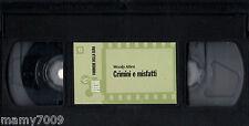 VHS= Crimini e misfatti (1989) VHS=NO CUSTODIA=N°12 DELLA COLLANA GRANDI FILM