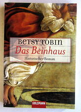 DAS BEINHAUS - Betsy Tobin Roman