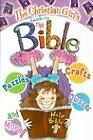 The Christian Girls Guide to the Bible by Katrina Cassel, RoseKidz