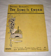Irving Berlin Inc 1927 The Song is Ended But The Melody Lingers On 1607 B'way NY
