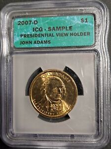 2007-D JOHN ADAMS $1 DOLLAR - ICG SAMPLE SLAB! -d3197qxx