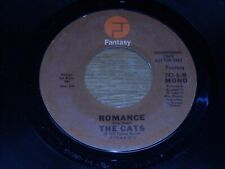 ROCK 45, THE CATS.  ROMANCE  /  BOTH SIDES.  VG+.
