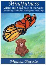 MINDFULNESS with Virtues and Yoga. Growing Emotional Intelligence through Yoga