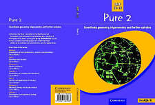 Pure 2: Co-ordinate Geometry, Trigonometry and Further Calculus-ExLibrary