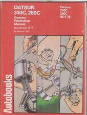 DATSUN 240C & 260C SALOON & ESTATE 1971 - 1976 OWNERS WORKSHOP MANUAL