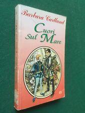 Barbara CARTLAND - CUORI SUL MARE (Eden 1° Ed 1991) Libro