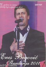 ENES BEGOVIC DVD Skenderija 2011 Mirza Soljanin Dusko Kulis Elvira Tifa Sarajevo
