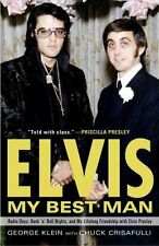 ELVIS, MY BEST MAN - KLEIN, GEORGE/ CRISAFULLI, CHUCK - NEW PAPERBACK BOOK