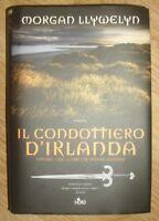 Llywelyn Morgan - Il Condottiero d'Irlanda - ED:NORD - ANNO:2006 (OF)