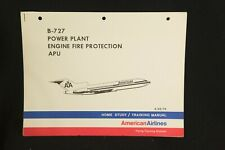 VINTAGE AMERICAN AIRLINES HOME STUDY MANUAL B-727 POWER PLANT FIRE PROTECTION