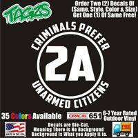 Criminals Prefer Unarmed Citizens 2A NRA Guns DieCut Vinyl Window Decal Sticker